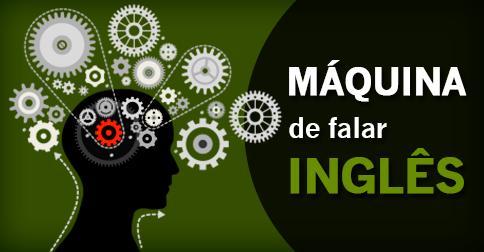 Curso Máquina de Falar Inglês Funciona? Jober Chaves